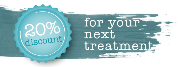 20% Discount for your next treatment